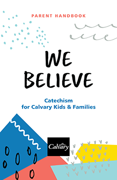 We Believe: Catechism — Parent Handbook