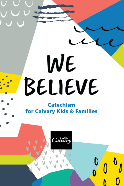 We Believe: Catechism — Student Handbook